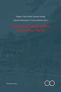 Time and Temporality in Theme Parks