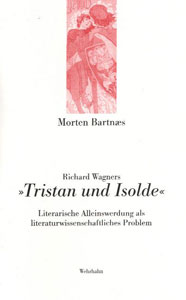 Richard Wagners »Tristan und Isolde«