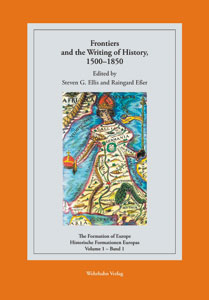 Frontiers and the Writing of History, 1500–1850