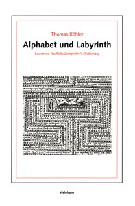 Alphabet und Labyrinth<br>Lawrence Norfolks Lemprière's Dictionary